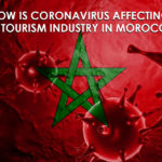 How is Coronavirus affecting the tourism industry in Morocco?