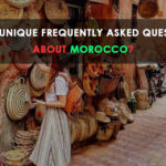 MOST ASKED QUESTIONS ABOUT MOROCCO?
