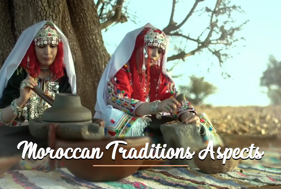 the Aspects of the Moroccan Traditions