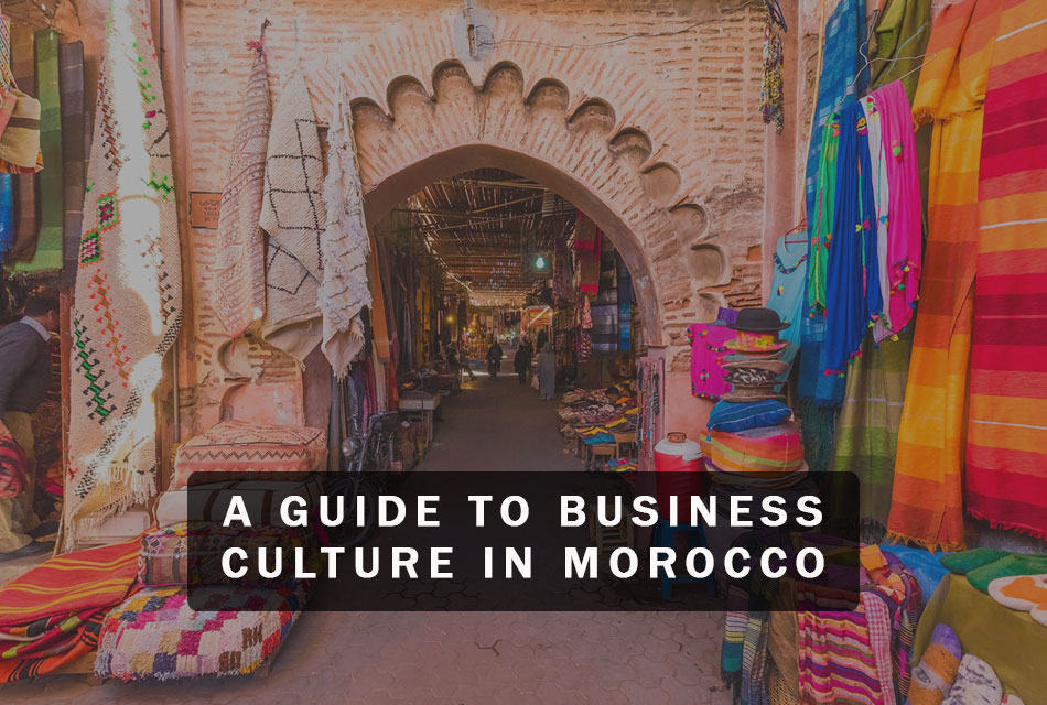 A Guide to Business Culture in Morocco