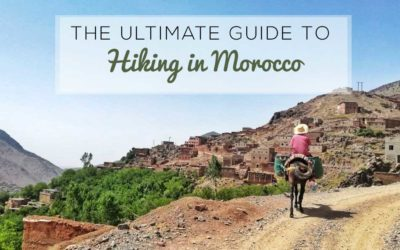 The Ultimate Guide to Hiking in Morocco