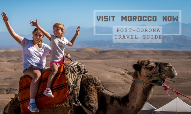 7 reasons why you should visit Morocco now: a post-corona travel guide